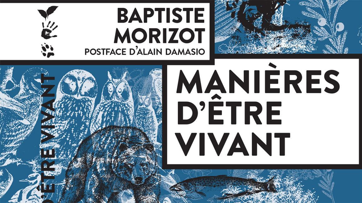 Manières d'être vivant, Baptiste Morizot (2020) – Note de Lecture